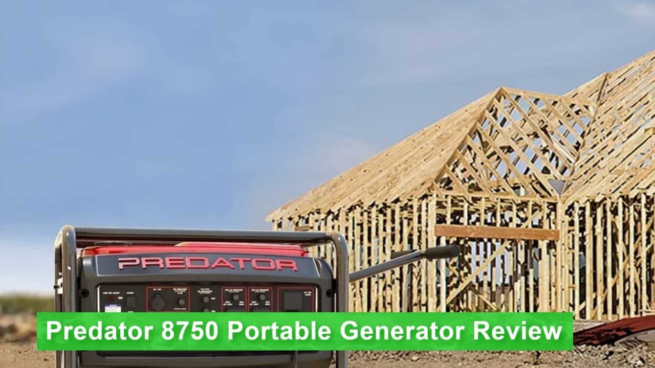 10 power Up review the Predator 8750 Generator